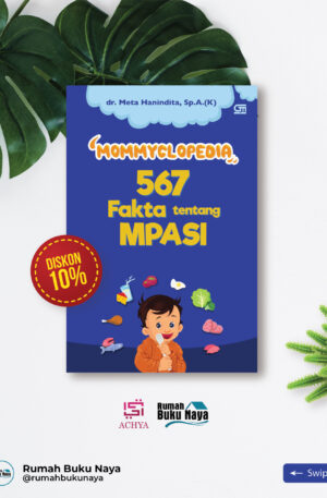Mommyclopedia - 567 Fakta Tentang MPASI