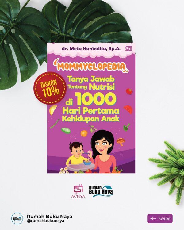 Jual Mommyclopedia - Tanya Jawab Tentang Nutrisi di 1000 Hari Pertama Kehidupan Anak